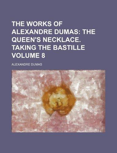 The Works of Alexandre Dumas Volume 8;