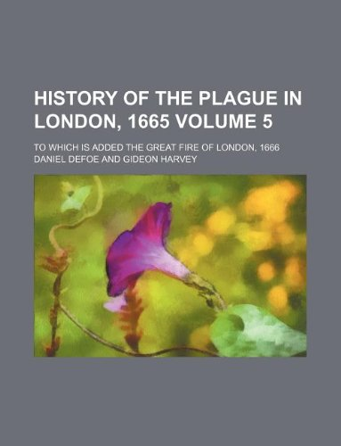 History of the Plague in London, 1665