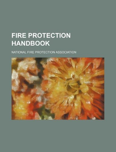 9781231149294: Fire Protection Handbook