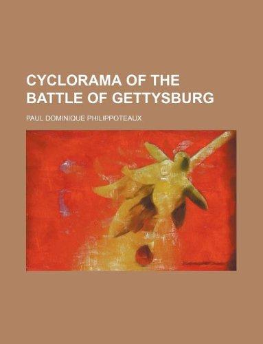 9781231157688: Cyclorama of the Battle of Gettysburg