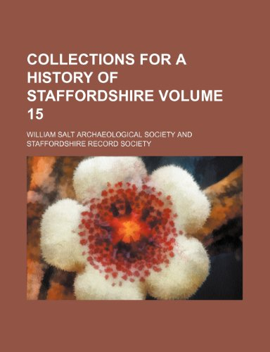9781231163122: Collections for a history of Staffordshire Volume 15