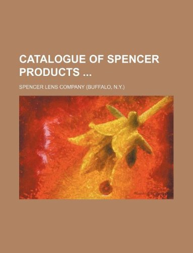 9781231168479: Catalogue of Spencer products