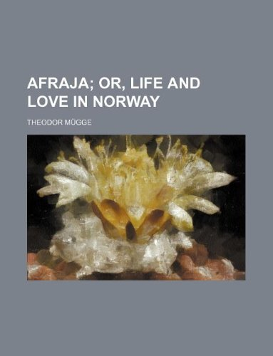 9781231171936: Afraja; or, Life and love in Norway