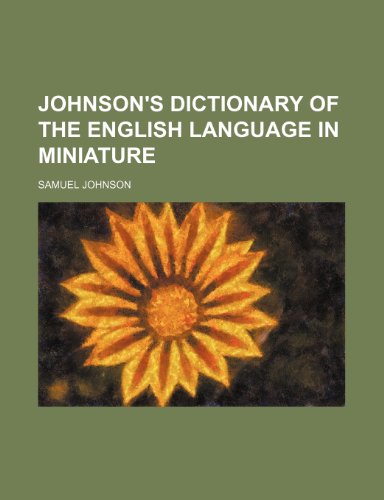 9781231183205: Johnson's Dictionary of the English Language in Miniature