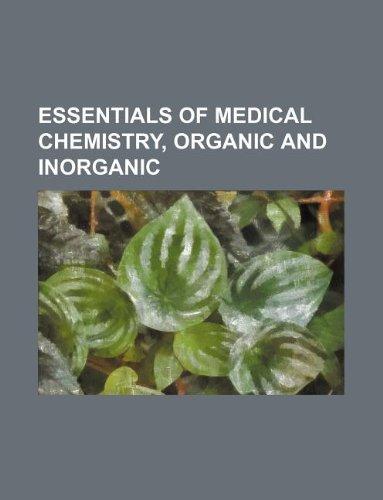9781231190357: Essentials of medical chemistry, organic and inorganic