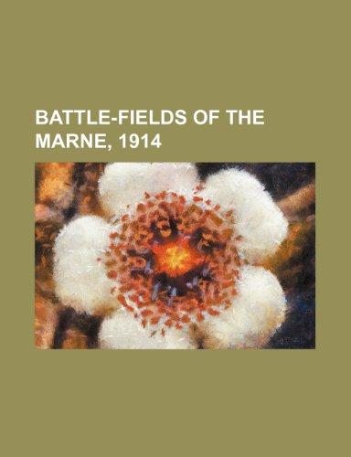 9781231196656: Battle-Fields of the Marne, 1914