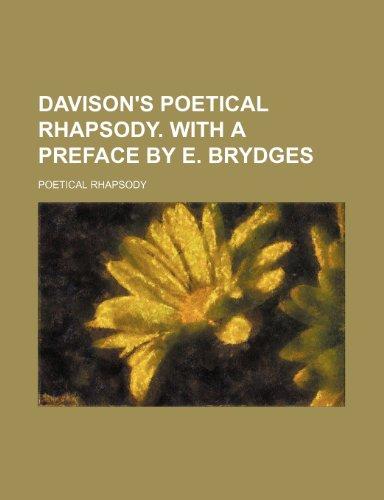 9781231197455: Davison's Poetical rhapsody. With a preface by E. Brydges