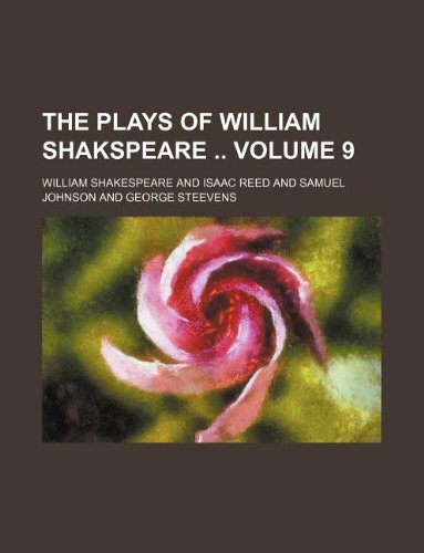 The plays of William Shakspeare: Volume 9 (1231201460) by Shakespeare, William