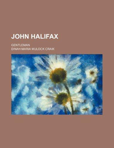 9781231203811: John Halifax; gentleman