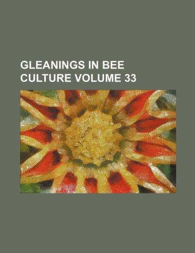 9781231226315: Gleanings in bee culture Volume 33