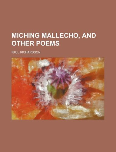 9781231227589: Miching mallecho, and other poems