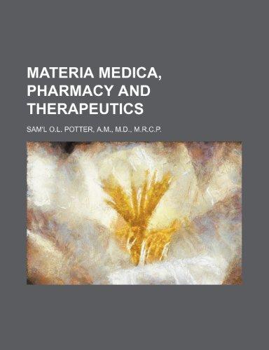 9781231235157: MATERIA MEDICA, PHARMACY AND THERAPEUTICS