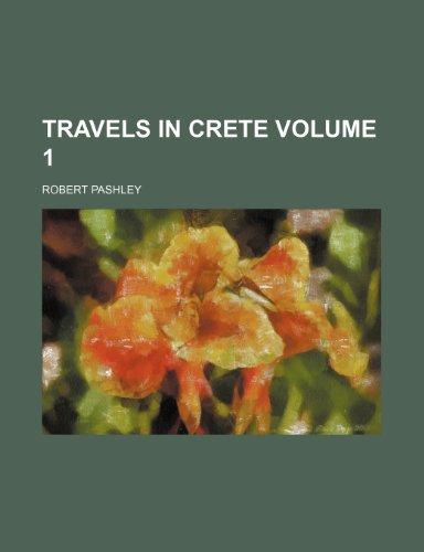 9781231239131: Travels in Crete Volume 1