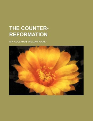 9781231246405: The counter-reformation