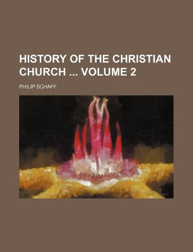 9781231246986: History of the Christian church Volume 2