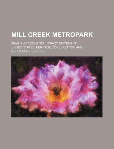 9781231253045: Mill Creek Metropark; final environmental impact statement