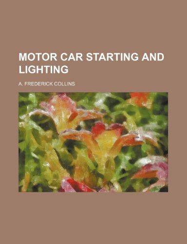 9781231254783: motor car starting and lighting