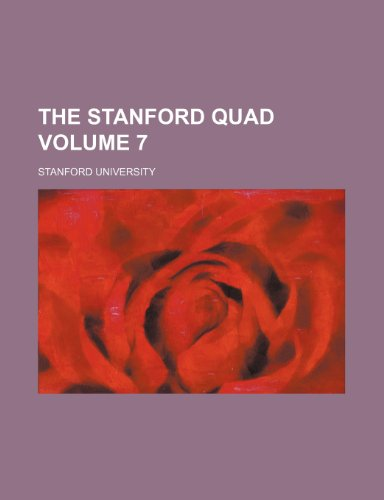 The Stanford quad Volume 7 (1231255501) by Stanford University