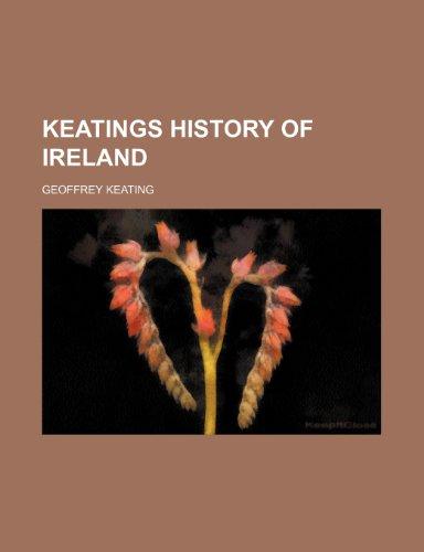 9781231263907: Keatings History of Ireland