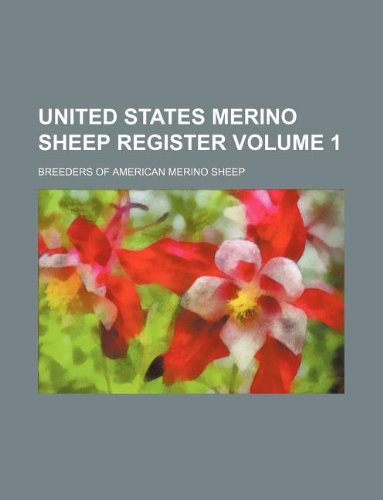 9781231264492: United States Merino sheep register Volume 1