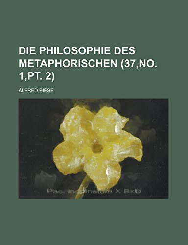 9781231269626: Die Philosophie des Metaphorischen (37,no. 1,pt. 2) (German Edition)