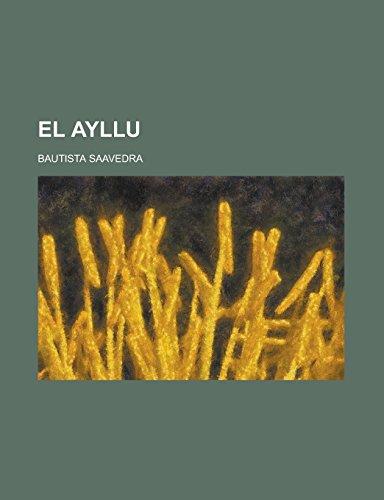9781231279120: El Ayllu