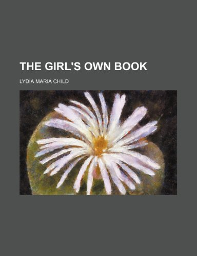 9781231284315: The girl's own book