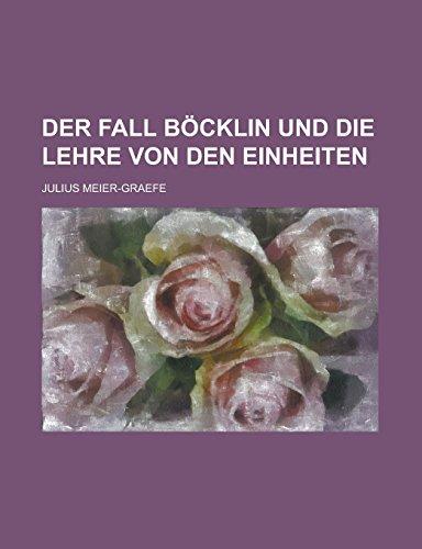 9781231287170: Der Fall Böcklin und die Lehre von den Einheiten (German Edition)