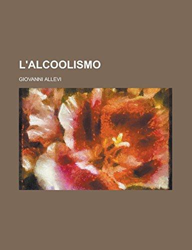 9781231289464: L'alcoolismo (Italian Edition)