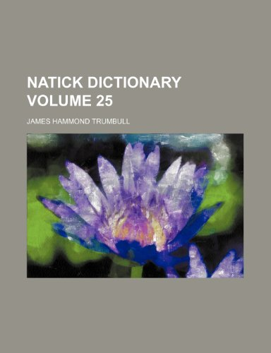 9781231289570: Natick dictionary Volume 25