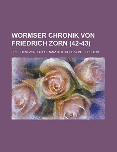 9781231293096: Wormser Chronik Von Friedrich Zorn (42-43)