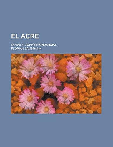 9781231296868: El Acre; Notas y Correspondencias