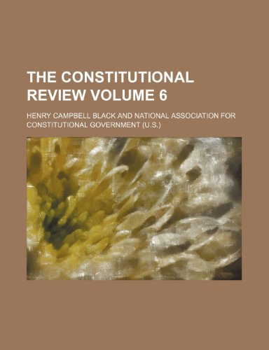 The constitutional review Volume 6 (1231297123) by Black, Henry Campbell
