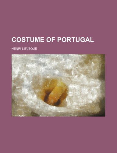 9781231300794: Costume of Portugal