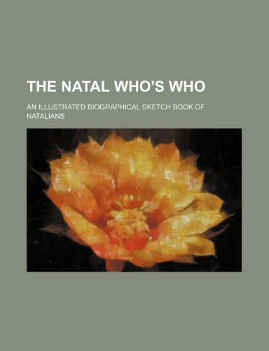 9781231305133: The Natal who's who; an illustrated biographical sketch book of Natalians