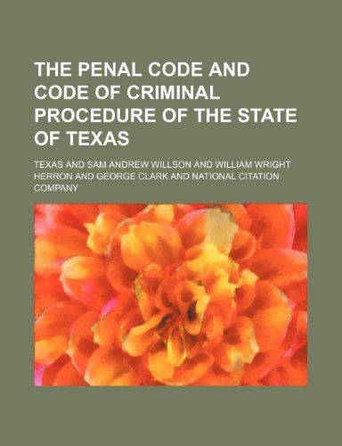 9781231306390: The Penal Code and Code of Criminal Procedure of the state of Texas