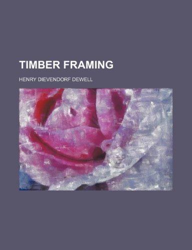 9781231308431: Timber framing