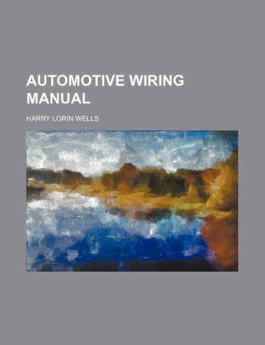 9781231310199: Automotive Wiring Manual