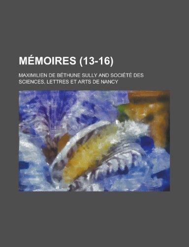 Memoires (13-16) (Paperback): United States Dept