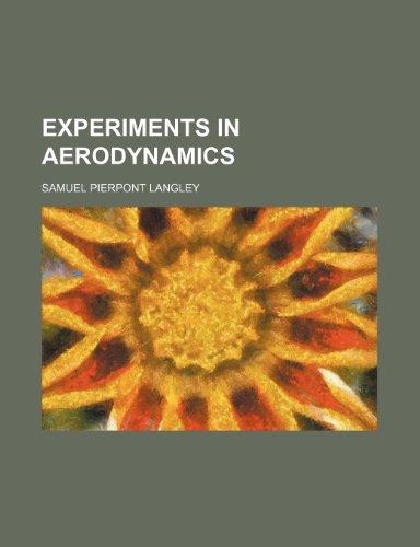 9781231313398: Experiments in aerodynamics