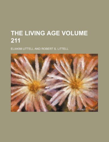 9781231324073: The Living Age Volume 211