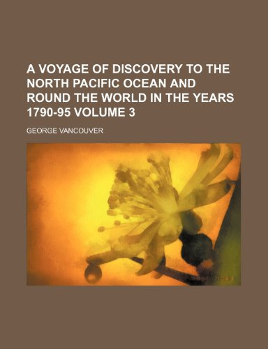 9781231336748 A Voyage Of Discovery To The North Pacific Ocean And Round World In