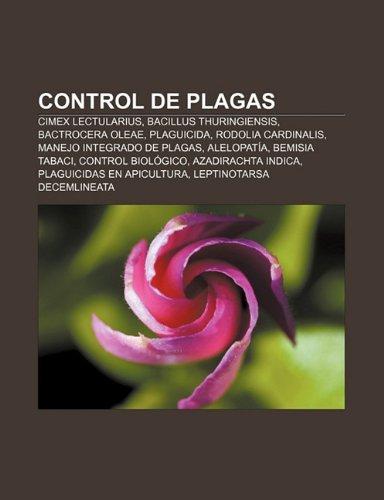 Control de plagas: Cimex lectularius, Bacillus thuringiensis,: Fuente: Wikipedia