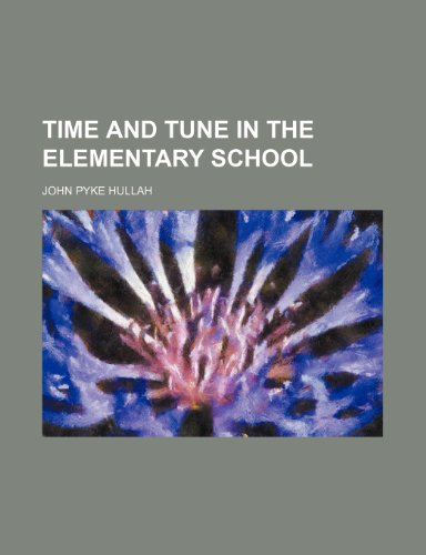 9781231417386: Time and tune in the elementary school