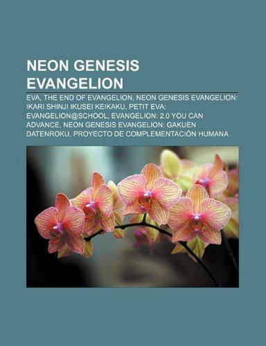 9781231422038: Neon Genesis Evangelion: Eva, the End of Evangelion, Neon Genesis Evangelion: Ikari Shinji Ikusei Keikaku, Petit Eva: Evangelion@school