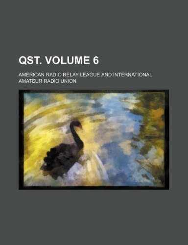 QST. Volume 6 (1231428341) by American Radio Relay League