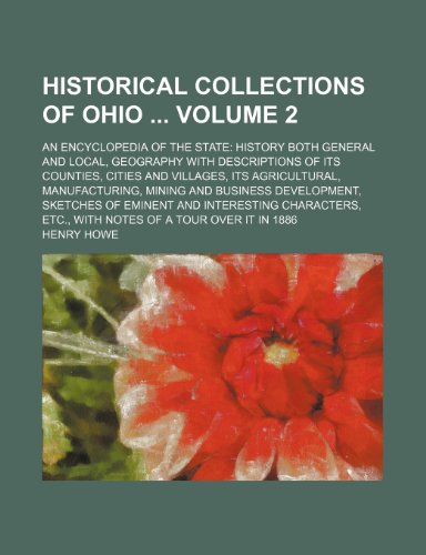 Historical collections of Ohio Volume 2 ;: Henry Howe