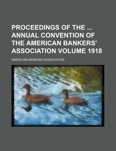 Proceedings of the Annual Convention of the: American Bankers Association