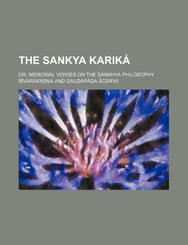 9781231490013: The Sankya kariká; or, Memorial verses on the Sánkhya philosophy
