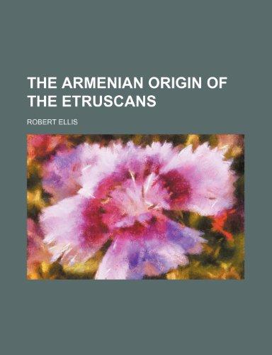 9781231493120: The Armenian Origin of the Etruscans